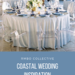 Ideas and Inspiration for a Coastal Chic Wedding