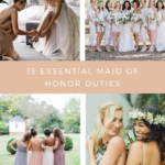 15 Essential Maid of Honor Duties